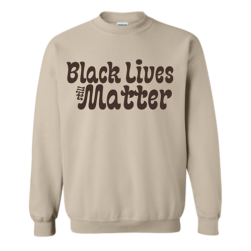 Nude Black Lives Still Matter Crewneck