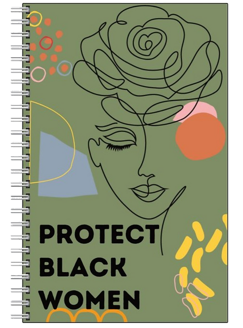 Protect Black Women Notebook