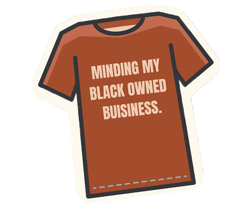 Mind My Black Owned Business Sticker