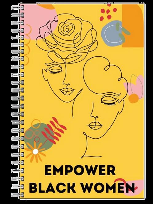 Empower Black Women Notebook