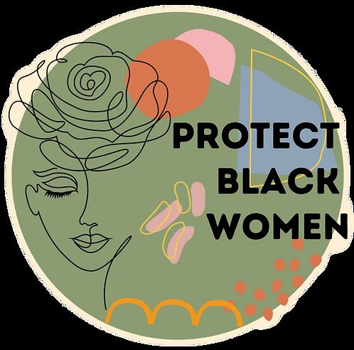 Protect Black Women Sticker