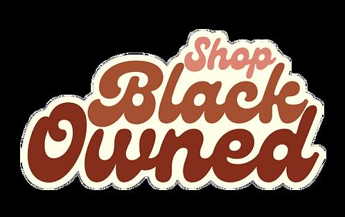 Shop Black Owned Sticker