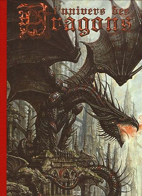L'univers des Dragons - Tome I © Erlé Ferronnière / Galerie Daniel Maghen
