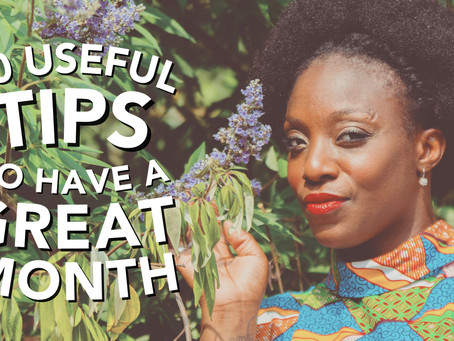 10 Useful Monthly Tips To Have A Great Month
