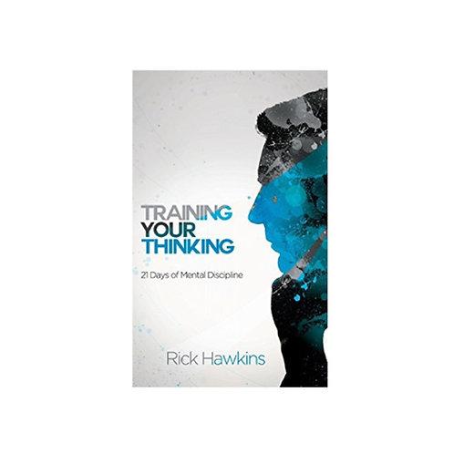 Training Your Thinking