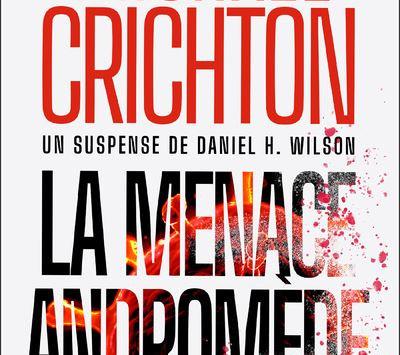 La Menace Andromède : le techno-thriller de l'été