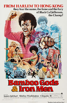Bamboo Gods and Iron Men - Movie Poster