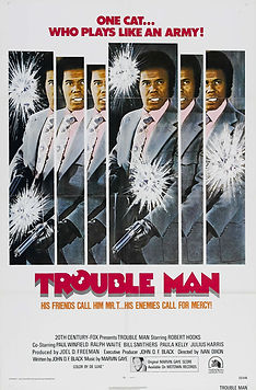 Trouble Man - Movie Poster
