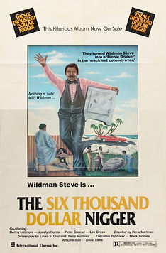 The Six Thousand Dollar Nigger - Movie Poster