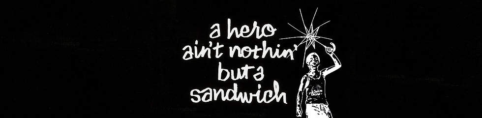 Hero Ain't Nothin' But a Sandwhich - COS