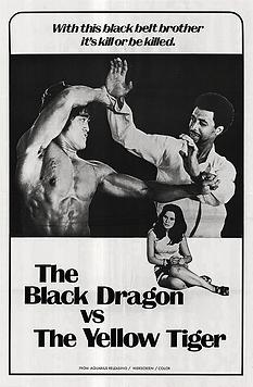 Black Dragon vs. The Yellow Tiger - Movi