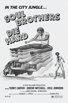 Soul Brothers Die Hard Movie Poster