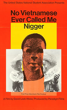 No Vietnamese Ever Called Me Nigger - Movie Poster