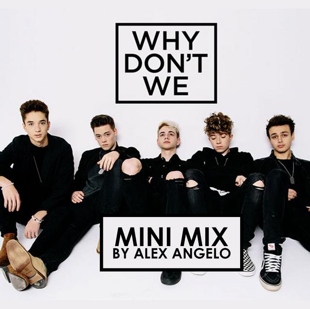 Why Dont We Mini Mix
