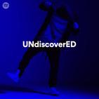 Undiscovered Playlist