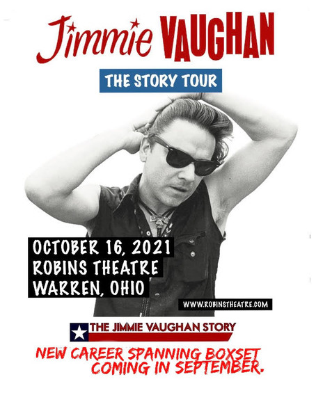 Concert Announcement.  JIMMIE VAUGHAN - The Story Tour