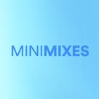 Mini Mixes