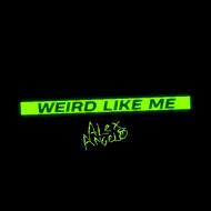 WEIRD LIKE ME