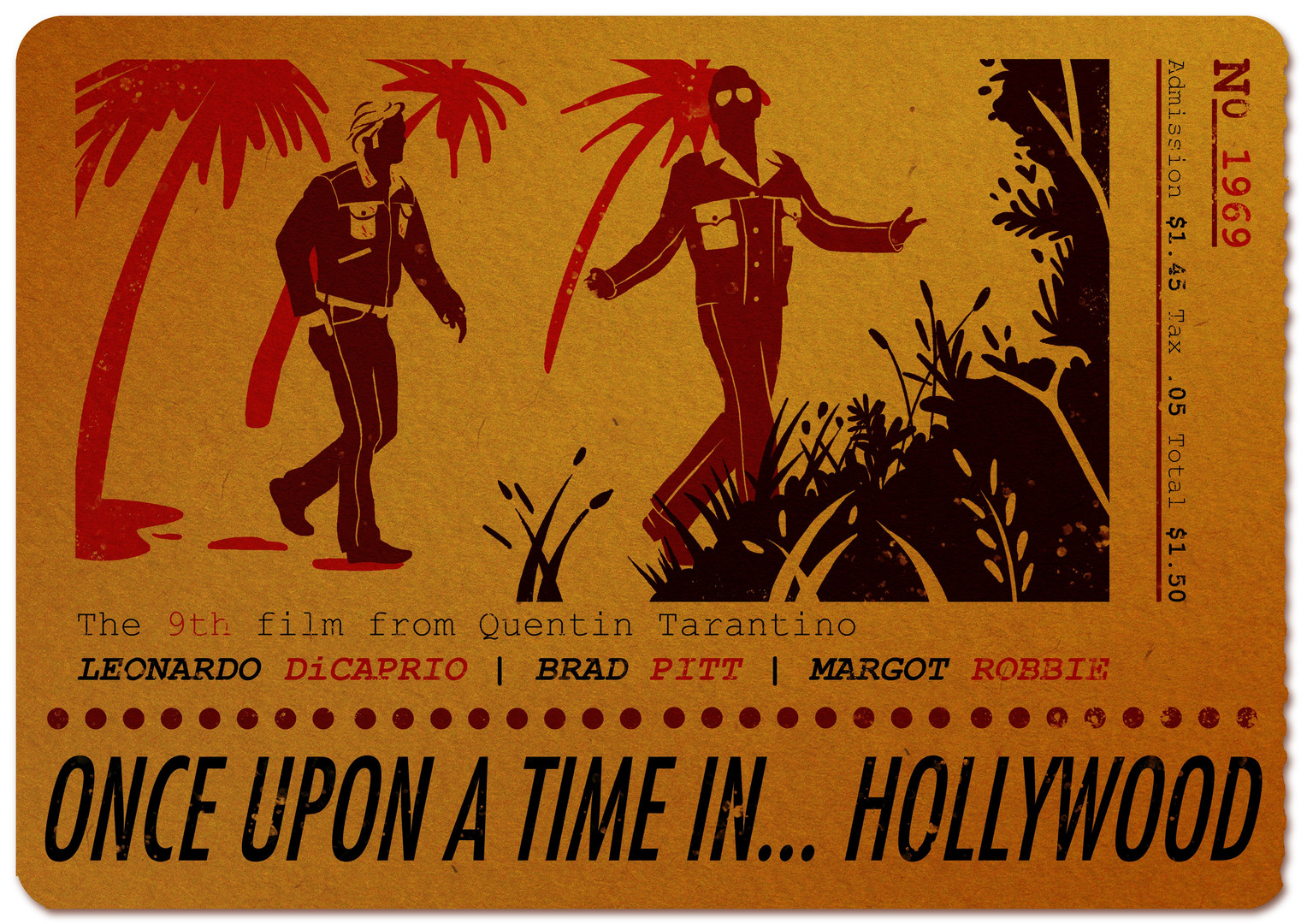 Once Upon A Time in Hollywood - Movie Ticket Poster