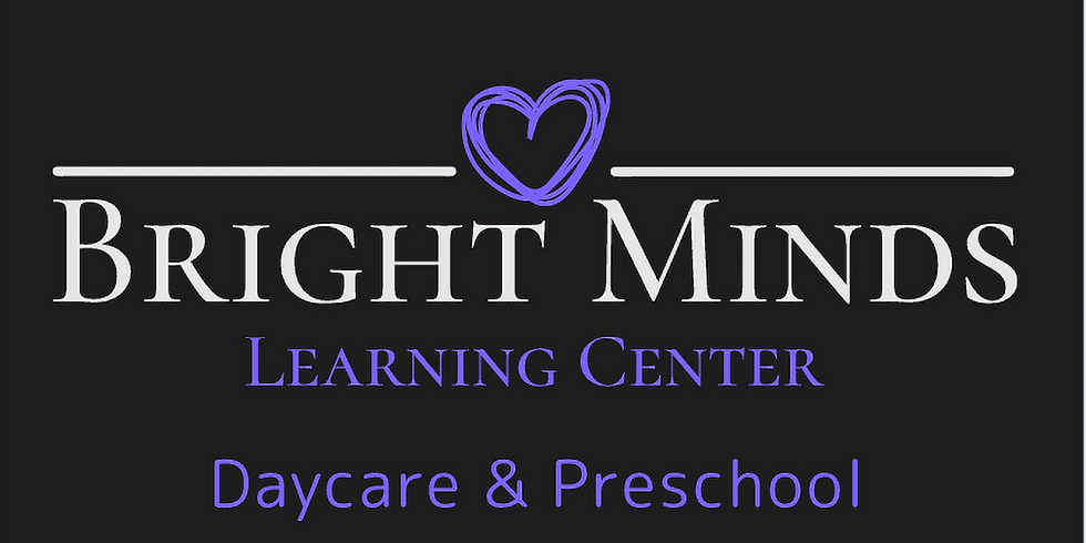 Accepting names for our waiting list, Bright Minds Learning Center-COMING SOON