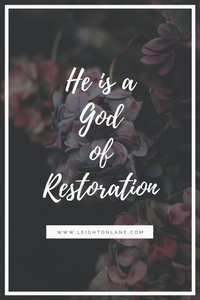 he is a God of restoration