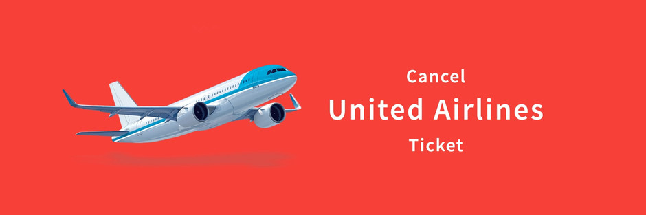 Travel Strategy & Cancellation for United Airlines