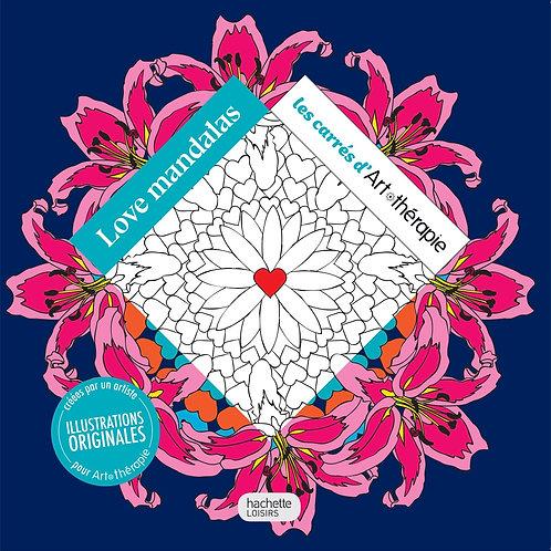 Mandala Love Mandalas Les Carrés d'Art thérapie