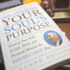 Discover Your Souls Purpose: the Edgar Cayce Way