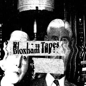 Anticipating Nowhere: Bloxham Tapes Label Special