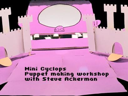 Mini Cyclops Puppet making workshop
