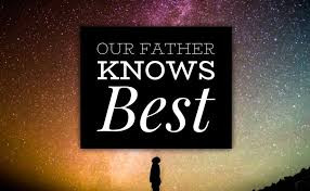 Our Father Knows Best