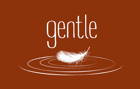 Gentle in Trials!