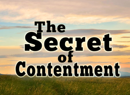 The Secret to Contentment!