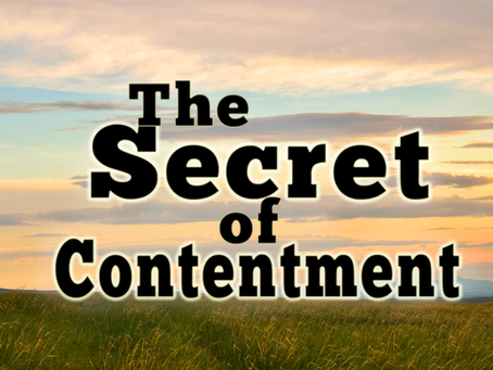 The Secret to Contentment!