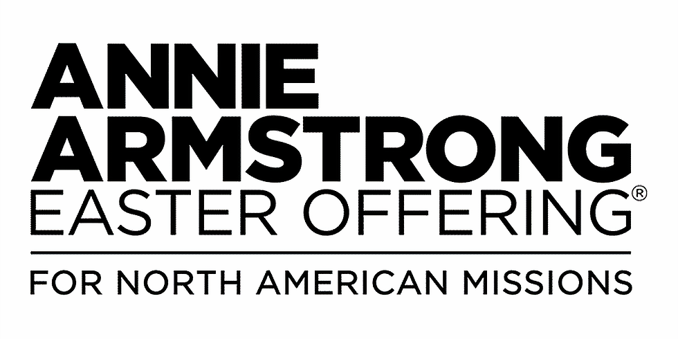 Annie Armstrong Easter Offering Week of Prayer