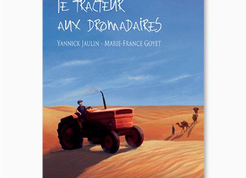 Le Tracteur aux dromadaires