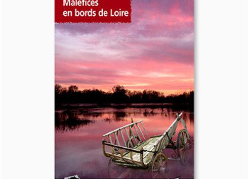 Maléfices en bord de Loire