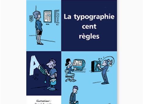 Couverture de La Typographie cent règles