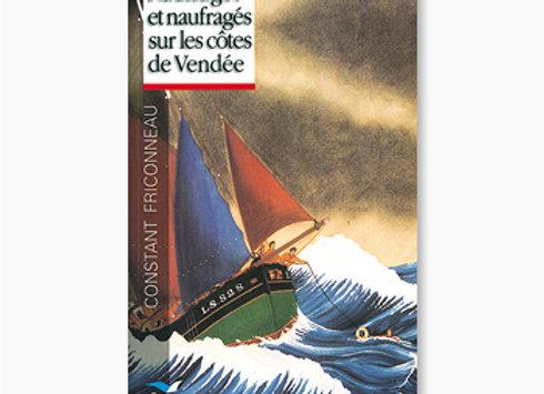 Naufrages et naufragés sur les côtes de Vendée