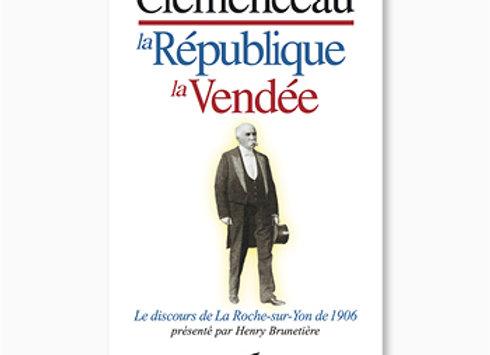 Clémenceau, la République, la Vendée