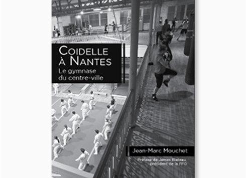 Couverture de Coidelle à Nantes, le gymnase du centre ville