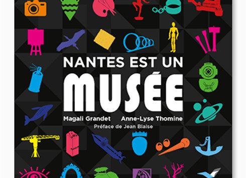 Couverture de Nantes est un musée