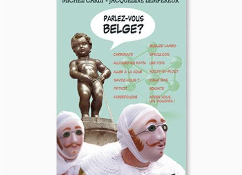 Parlez-vous belge ?