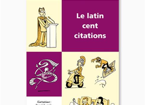Couverture de Le latin cent citations