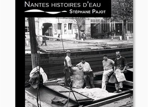 Couverture de Nantes, Histoire d'eau