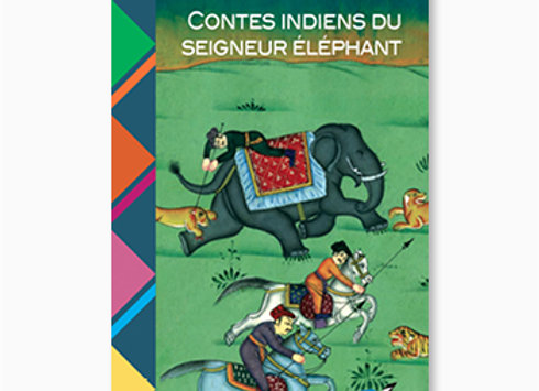 Contes indiens du seigneur Éléphant