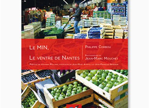 Couverture de Le MIN, Le ventre de Nantes