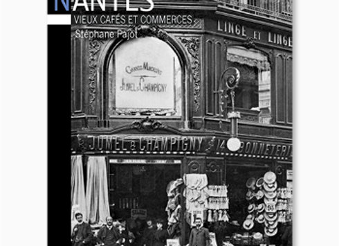 Couverture de Nantes, vieux cafés et commerces