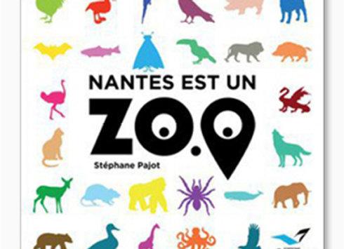 Couverture de Nantes est un zoo