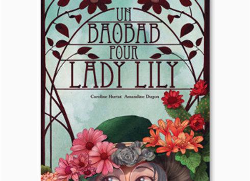 Un Baobab pour Lady Lily